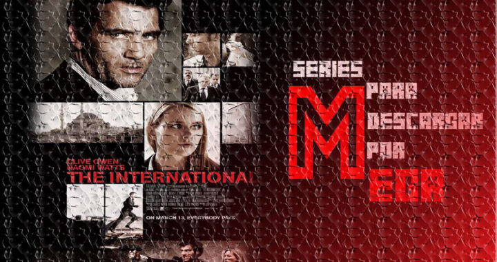 Descargar Agente Internacional [The International] [Mega]