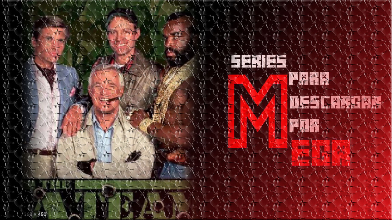 Descargar Brigada A [The A-Team][MEGA]