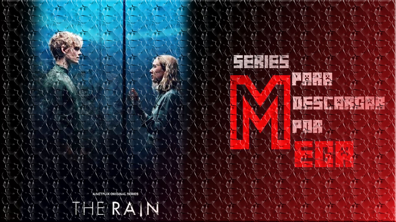 Descargar THE RAIN [Temporada 3] [MEGA]