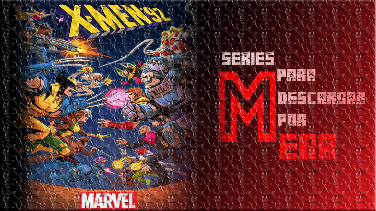 Descargar X – Men [La Serie Animada Completa] [Google Drive]