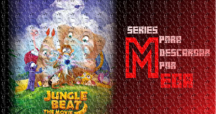 Descargar Jungle Beat: The Movie [Mega] [Google Drive]