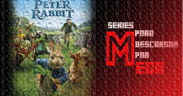 Descargar Las Travesuras de Peter Rabbit [Mega] [Google Drive]